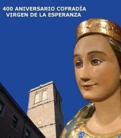 400 Aniversario Cofradía Virgen de la Esperanza